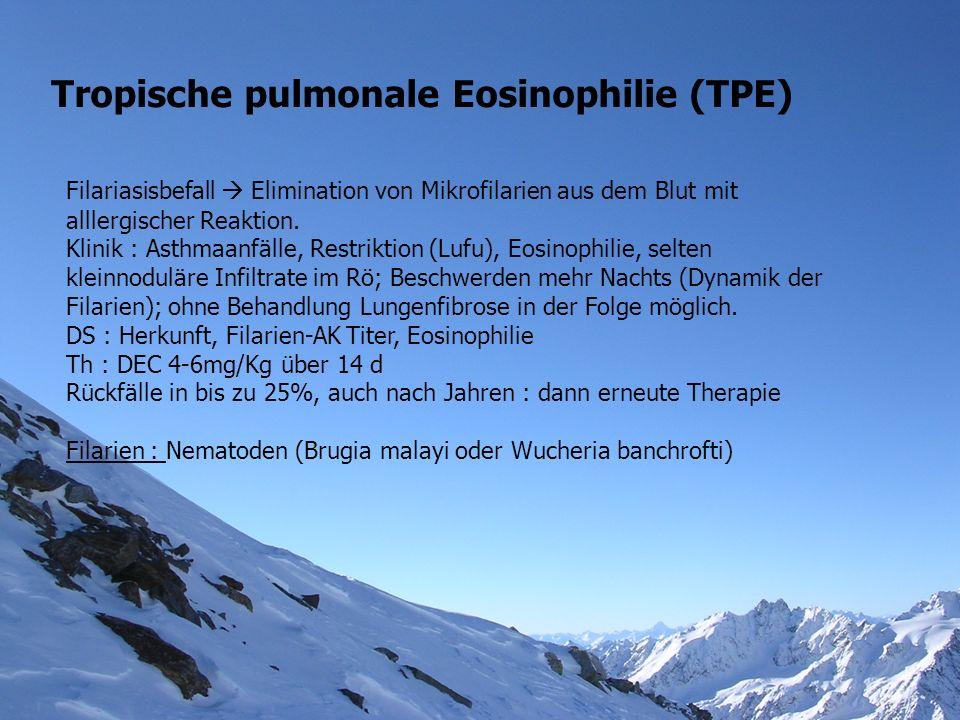 Tropische pulmonale Eosinophilie (TPE)