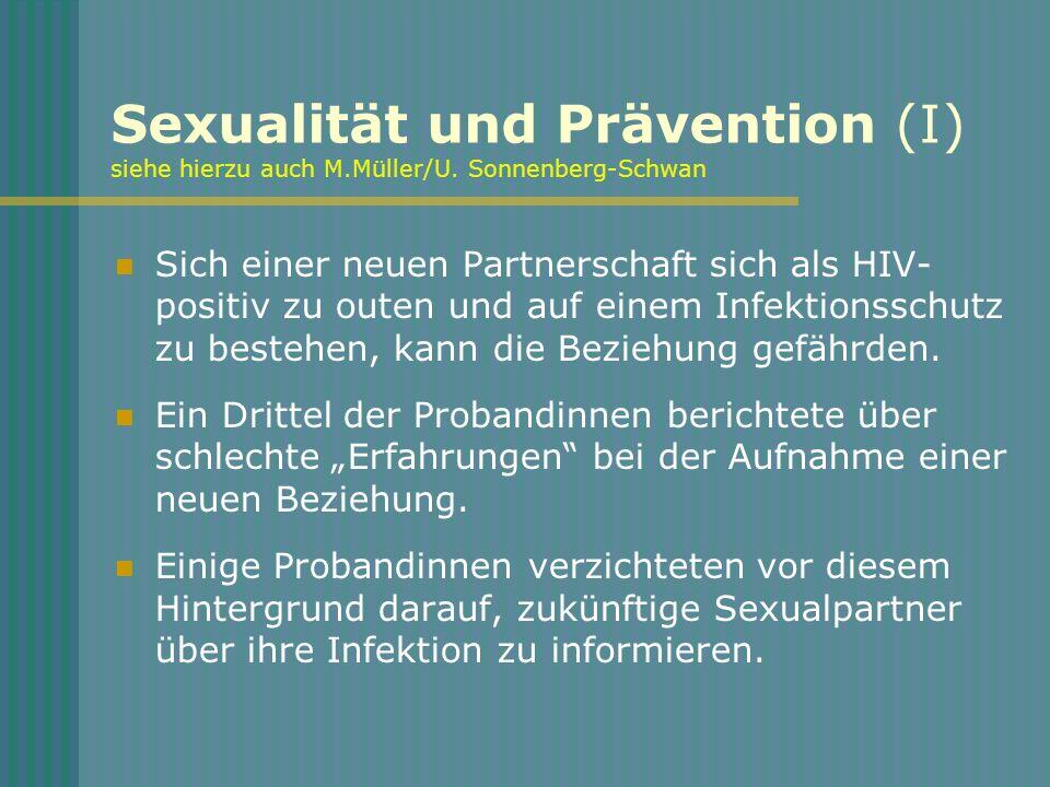Sexualität und Prävention (I) siehe hierzu auch M. Müller/U