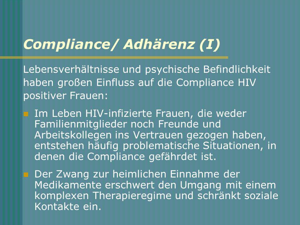 Compliance/ Adhärenz (I)