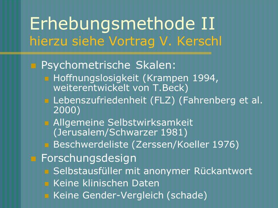 Erhebungsmethode II hierzu siehe Vortrag V. Kerschl