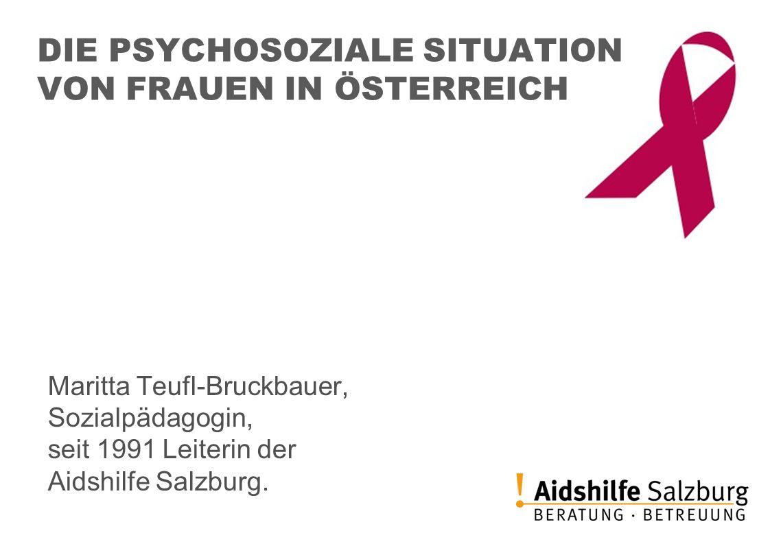 DIE PSYCHOSOZIALE SITUATION VON FRAUEN IN ÖSTERREICH