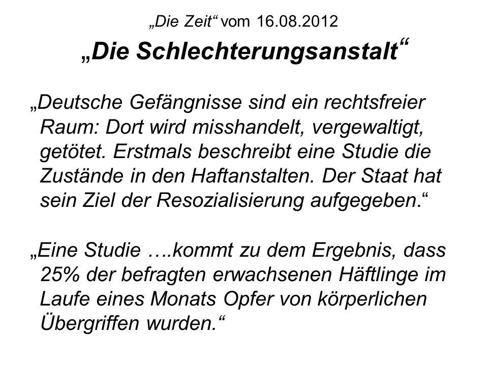 """""""Die Zeit vom 16.08.2012 """"Die Schlechterungsanstalt"""