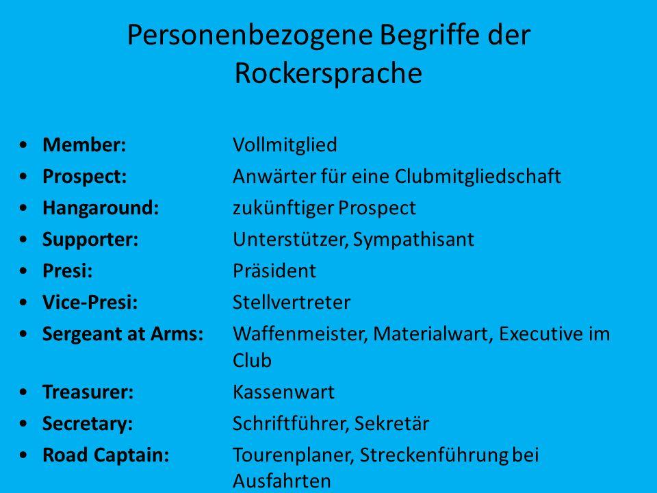 Personenbezogene Begriffe der Rockersprache