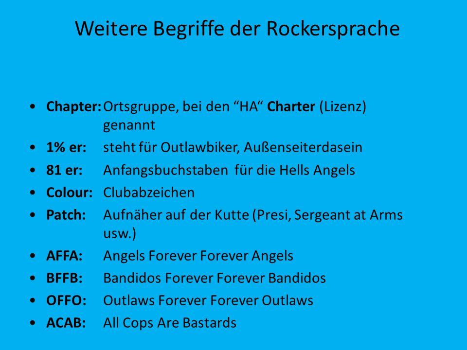 Weitere Begriffe der Rockersprache