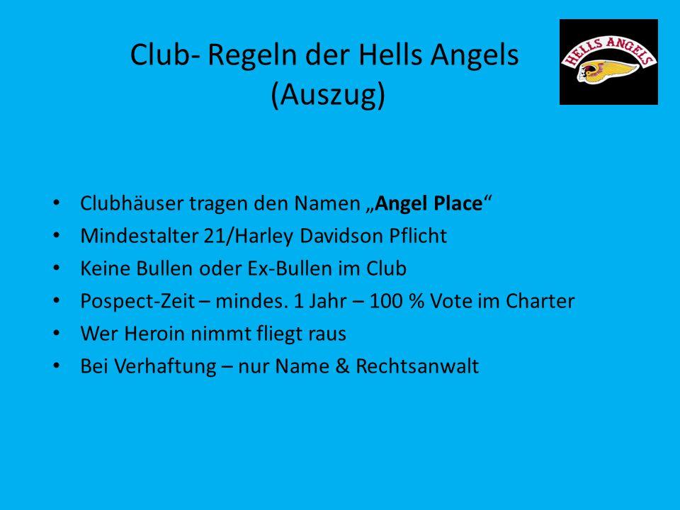 Club- Regeln der Hells Angels (Auszug)