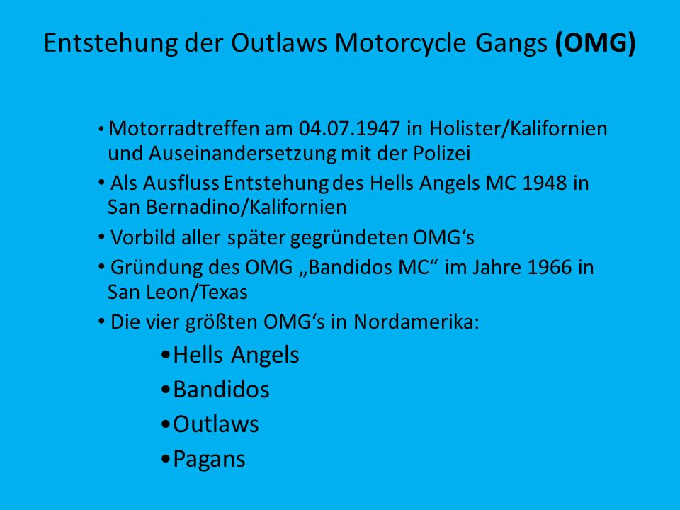 Entstehung der Outlaws Motorcycle Gangs (OMG)