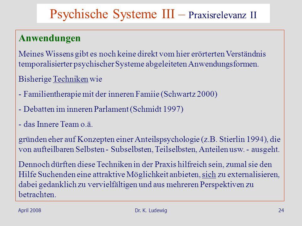 Psychische Systeme III – Praxisrelevanz II
