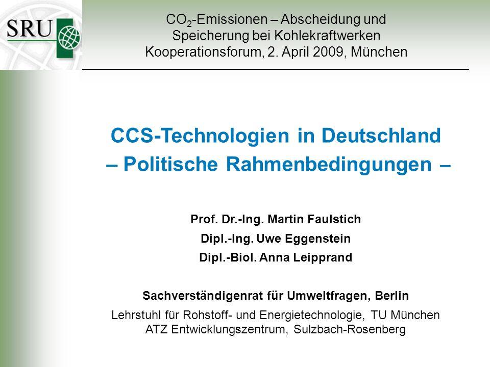 CCS-Technologien in Deutschland – Politische Rahmenbedingungen –