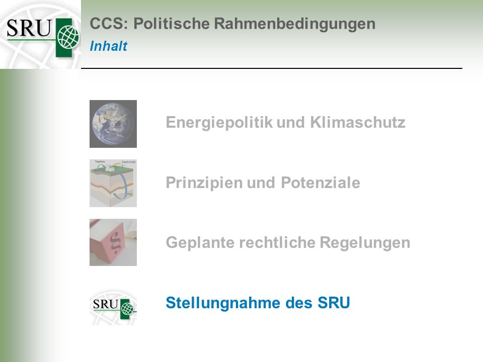 CCS: Politische Rahmenbedingungen