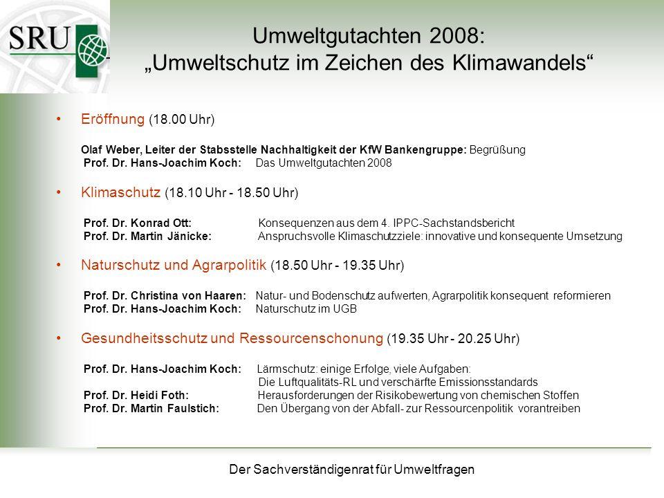 """Umweltgutachten 2008: """"Umweltschutz im Zeichen des Klimawandels"""