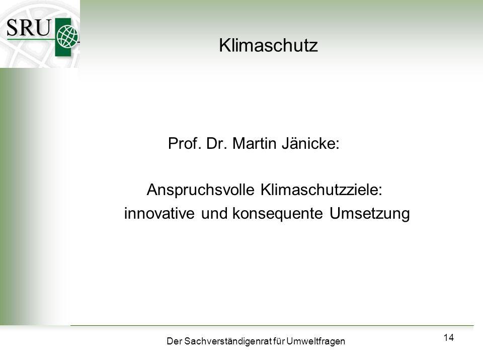 Klimaschutz Prof. Dr. Martin Jänicke: Anspruchsvolle Klimaschutzziele: