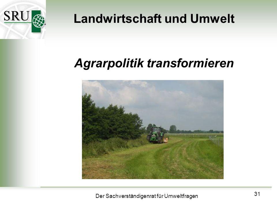 Landwirtschaft und Umwelt Agrarpolitik transformieren