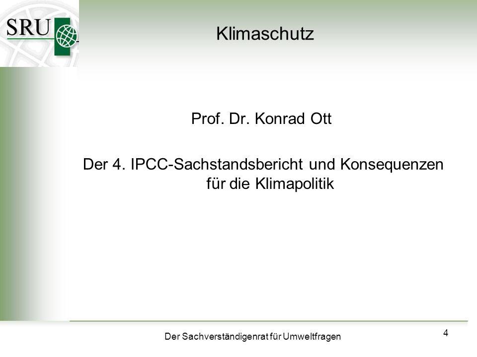 Der 4. IPCC-Sachstandsbericht und Konsequenzen für die Klimapolitik