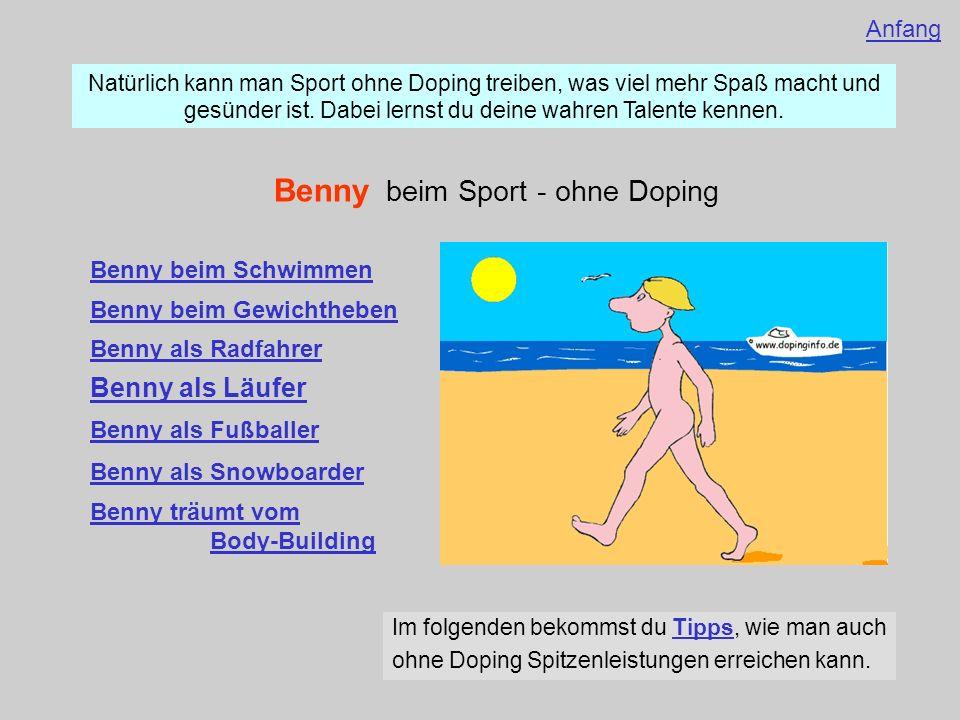 Benny beim Sport - ohne Doping