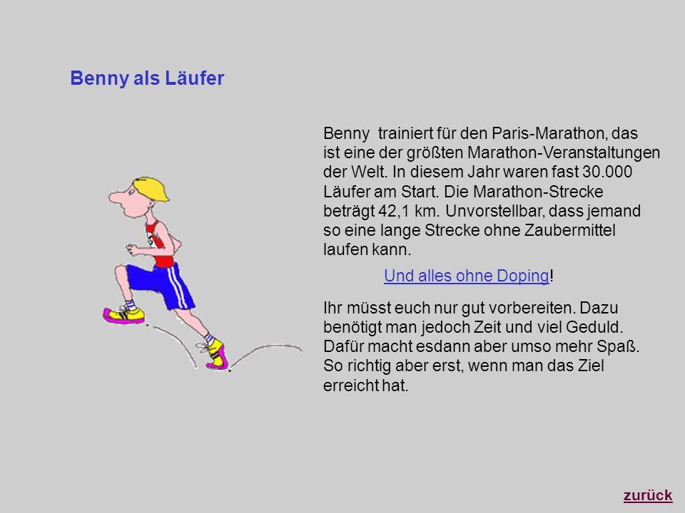 Benny als Läufer