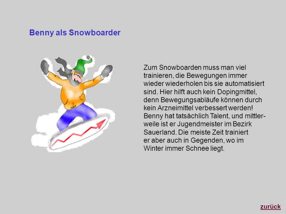 Benny als Snowboarder
