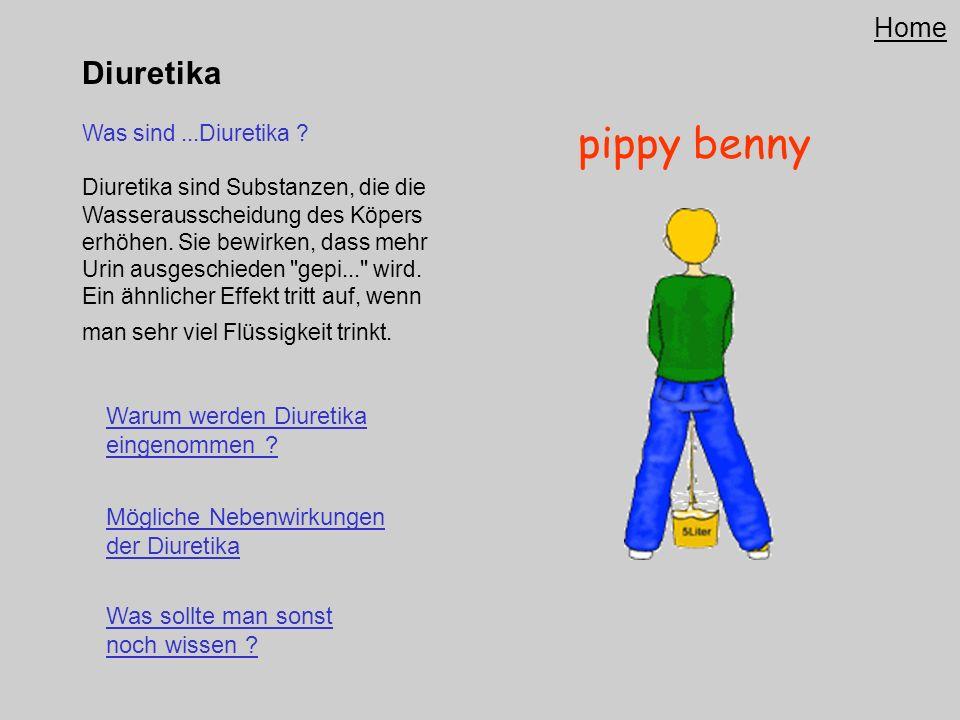 pippy benny Diuretika Home Warum werden Diuretika eingenommen