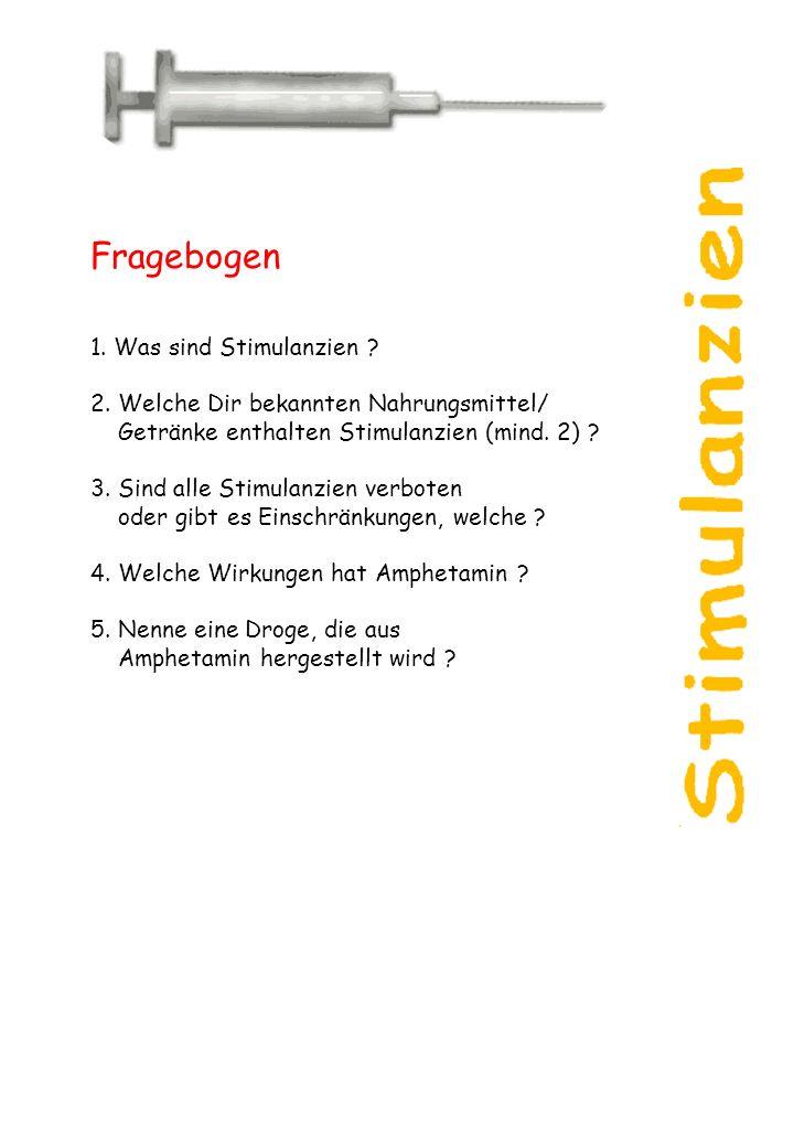 Fragebogen 1. Was sind Stimulanzien