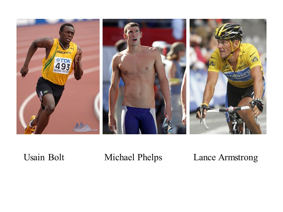 Usain Bolt Michael Phelps Lance Armstrong