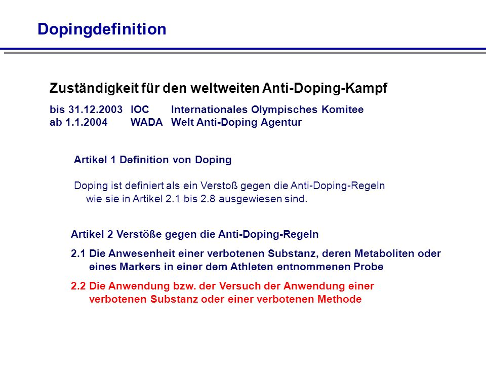 Dopingdefinition Zuständigkeit für den weltweiten Anti-Doping-Kampf