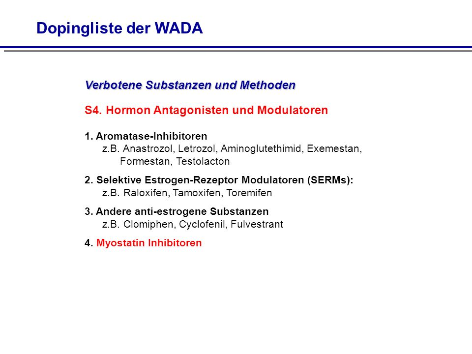 Dopingliste der WADA Verbotene Substanzen und Methoden. S4. Hormon Antagonisten und Modulatoren.