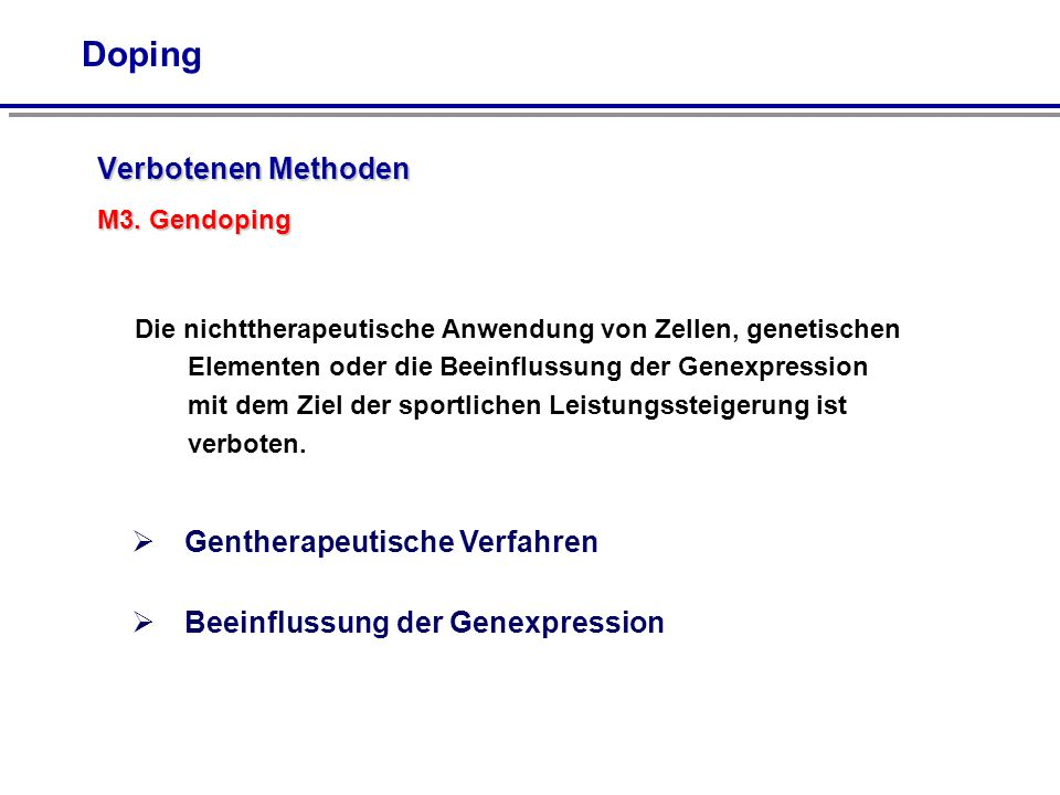 Verbotenen Methoden M3. Gendoping