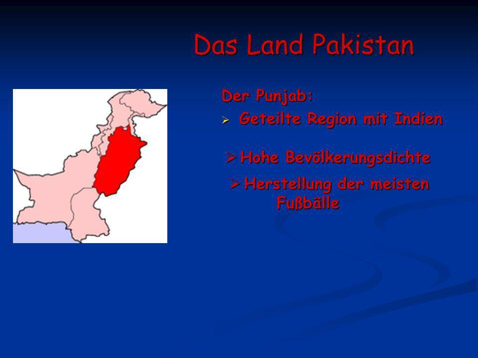 Das Land Pakistan Der Punjab: Geteilte Region mit Indien