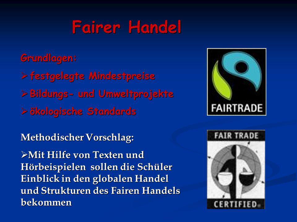 Fairer Handel Grundlagen: festgelegte Mindestpreise