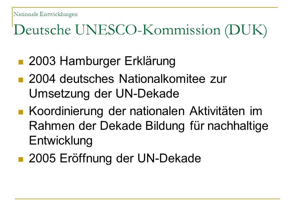 Nationale Entwicklungen Deutsche UNESCO-Kommission (DUK)