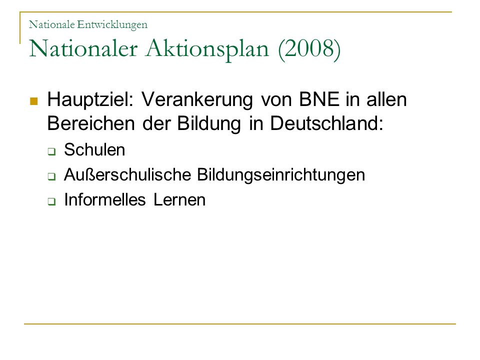 Nationale Entwicklungen Nationaler Aktionsplan (2008)