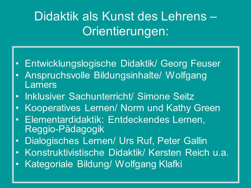 Didaktik als Kunst des Lehrens –Orientierungen: