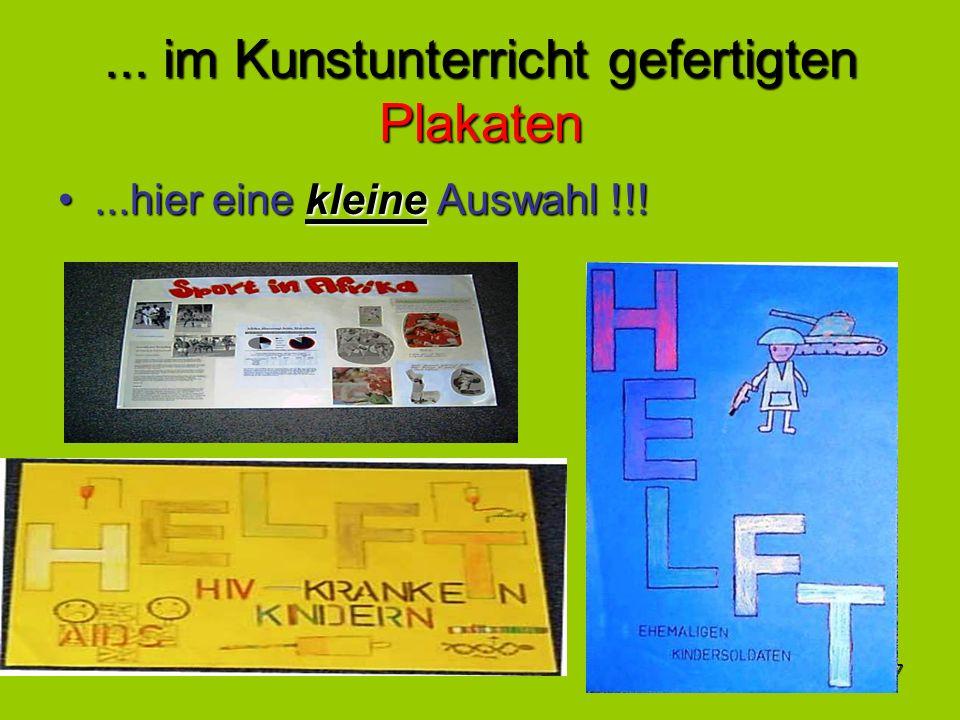 ... im Kunstunterricht gefertigten Plakaten