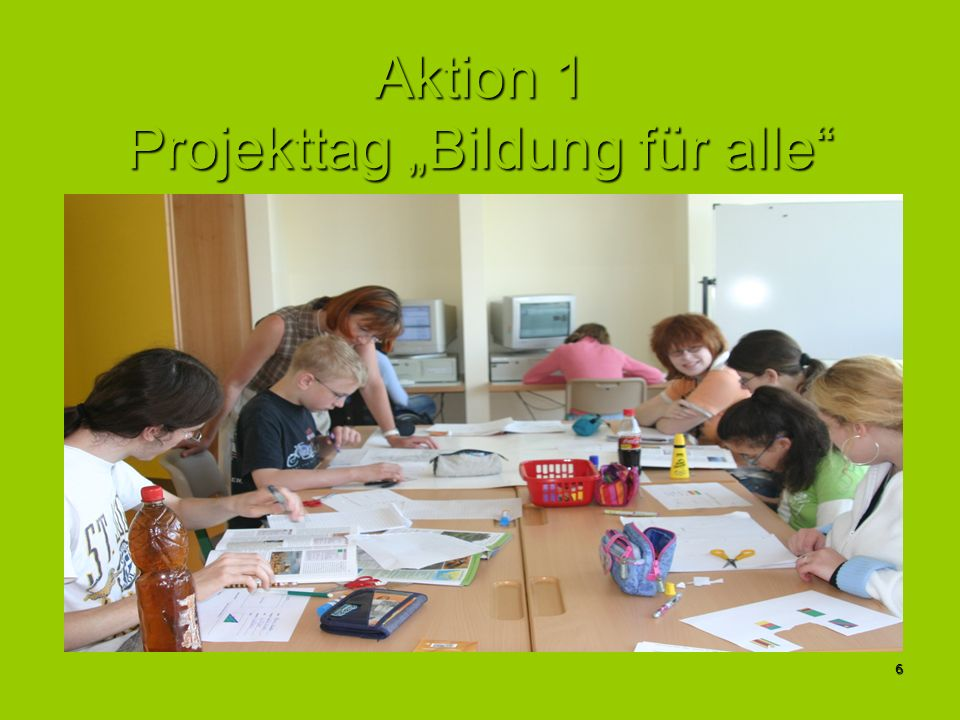 """Aktion 1 Projekttag """"Bildung für alle"""