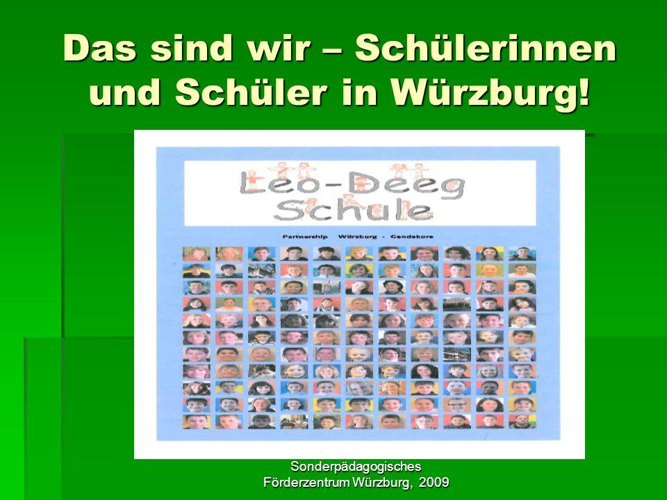 Das sind wir – Schülerinnen und Schüler in Würzburg!
