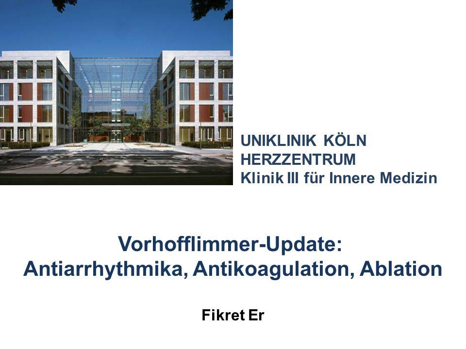 Vorhofflimmer-Update: Antiarrhythmika, Antikoagulation, Ablation