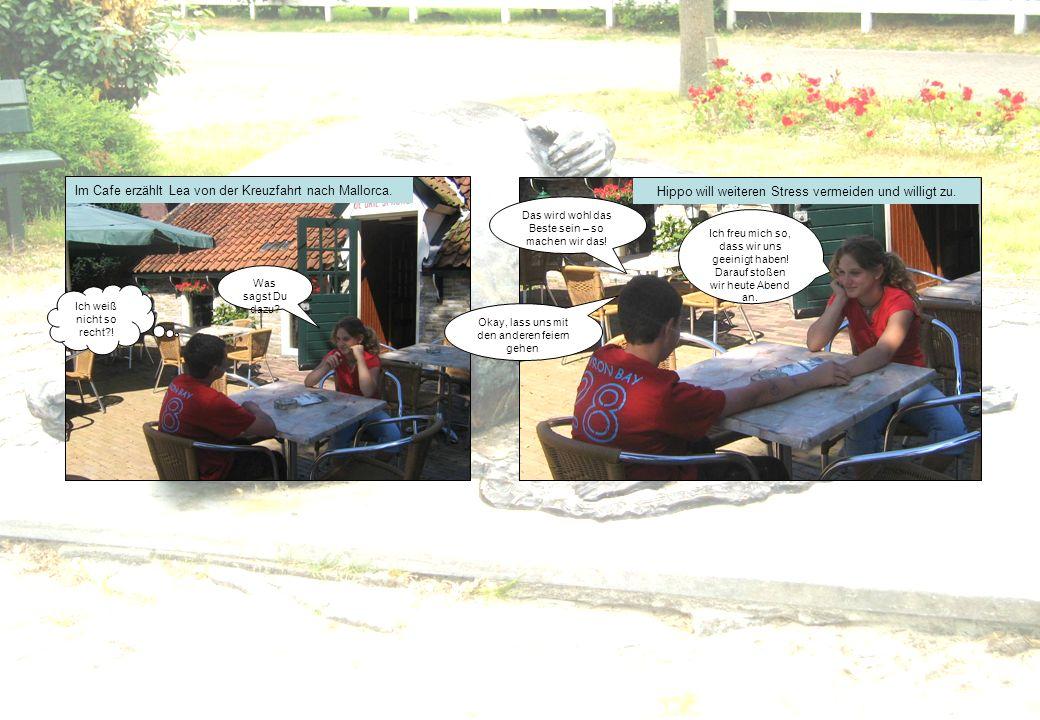 Im Cafe erzählt Lea von der Kreuzfahrt nach Mallorca.