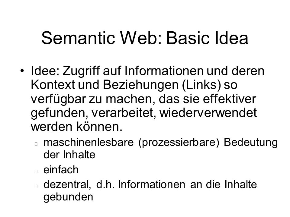 Semantic Web: Basic Idea