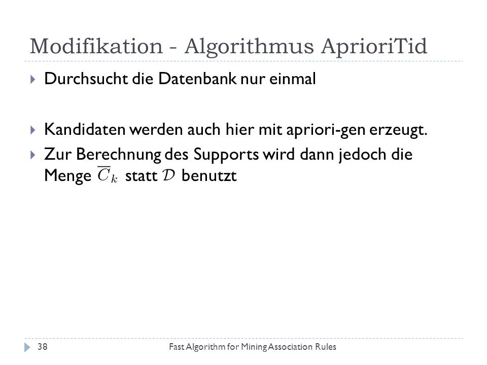 Modifikation - Algorithmus AprioriTid
