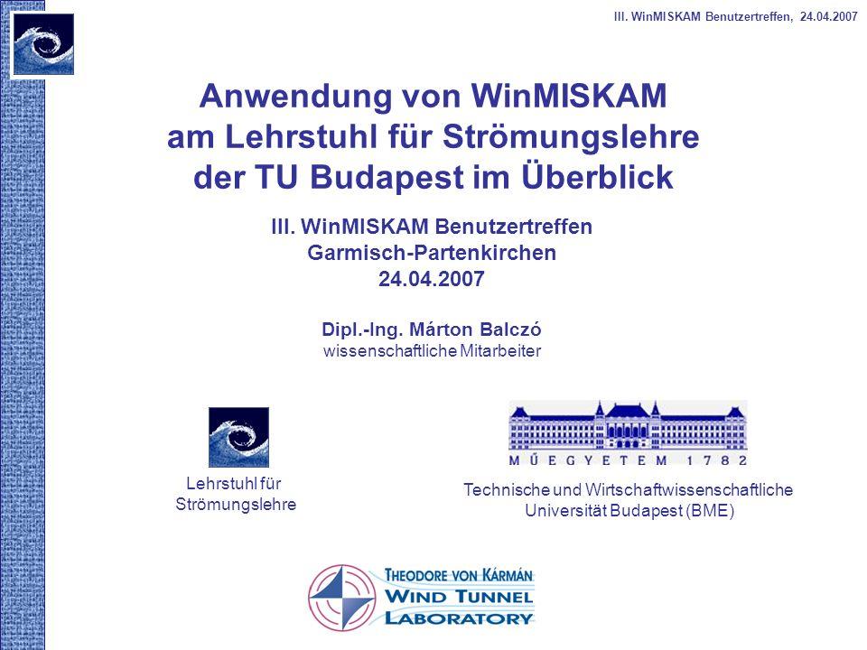 III. WinMISKAM Benutzertreffen, 24.04.2007