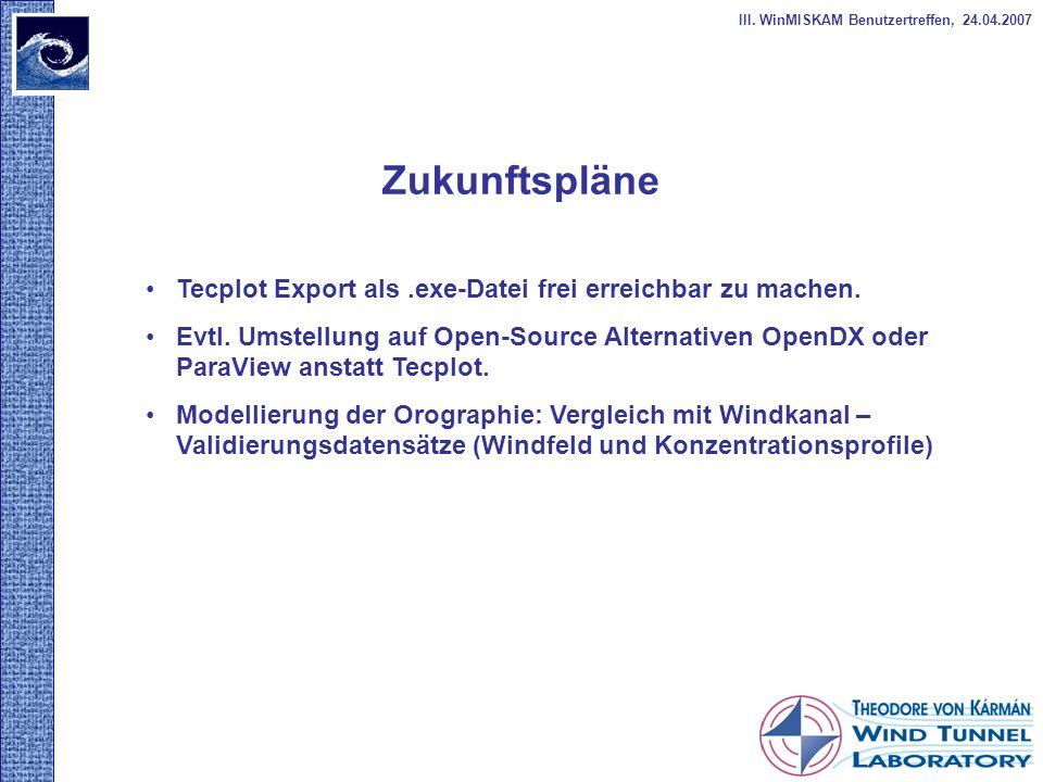 Zukunftspläne Tecplot Export als .exe-Datei frei erreichbar zu machen.