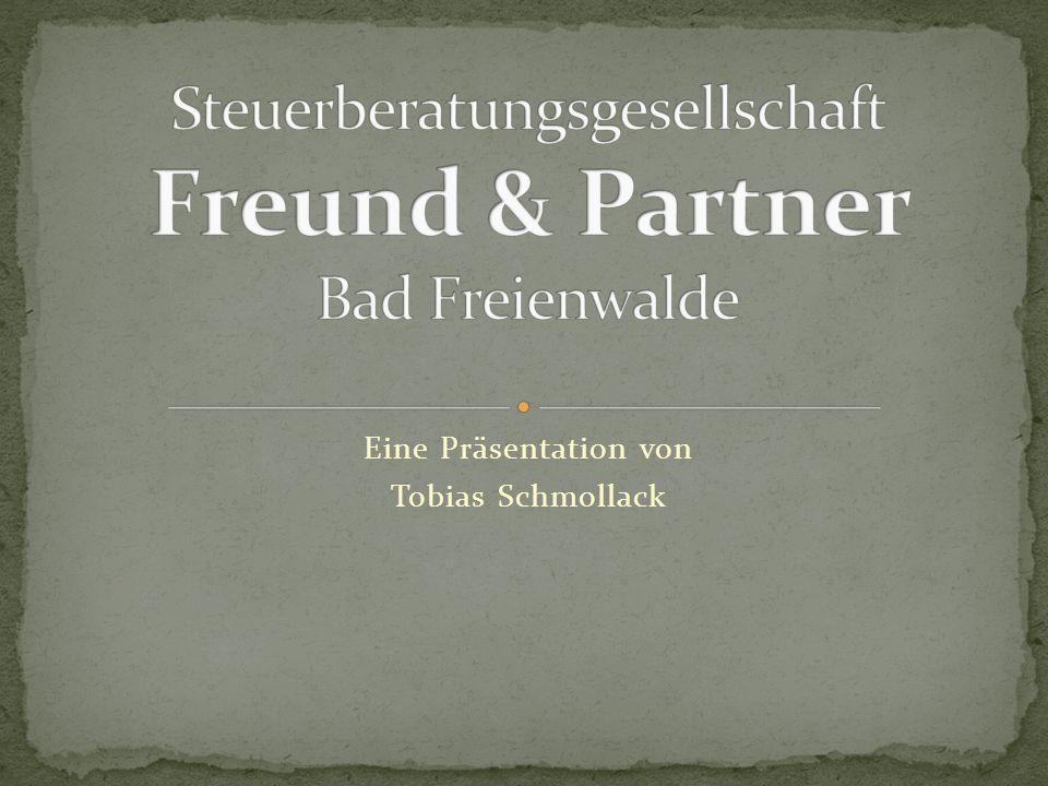 Steuerberatungsgesellschaft Freund & Partner Bad Freienwalde