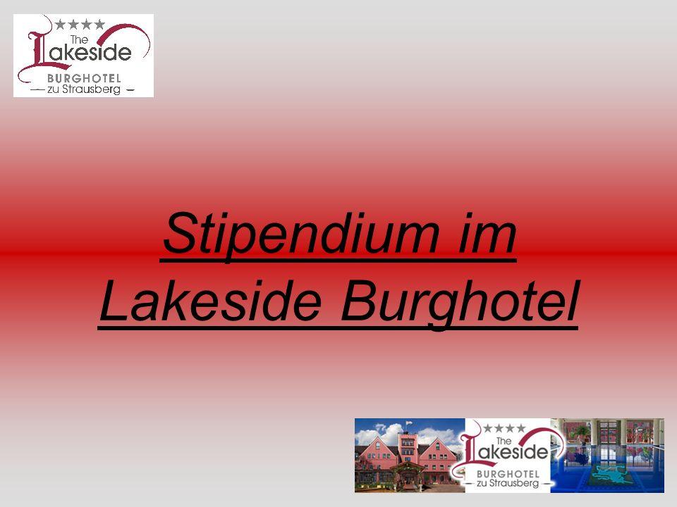 Stipendium im Lakeside Burghotel