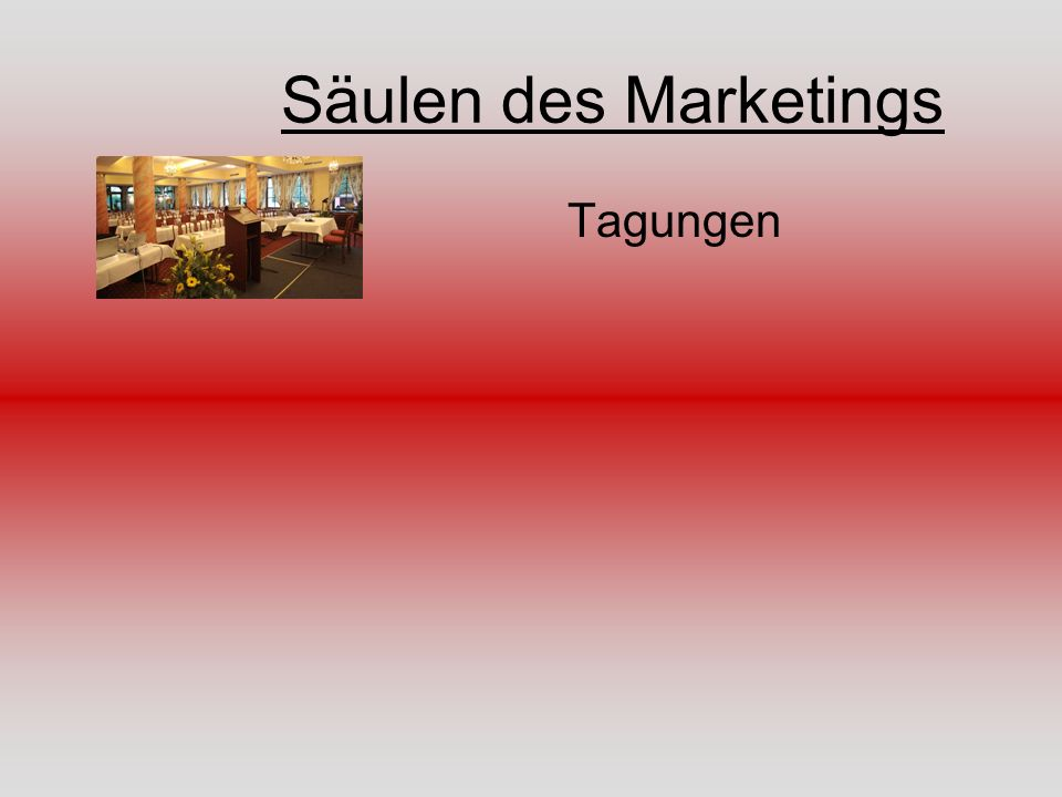 Säulen des Marketings Tagungen