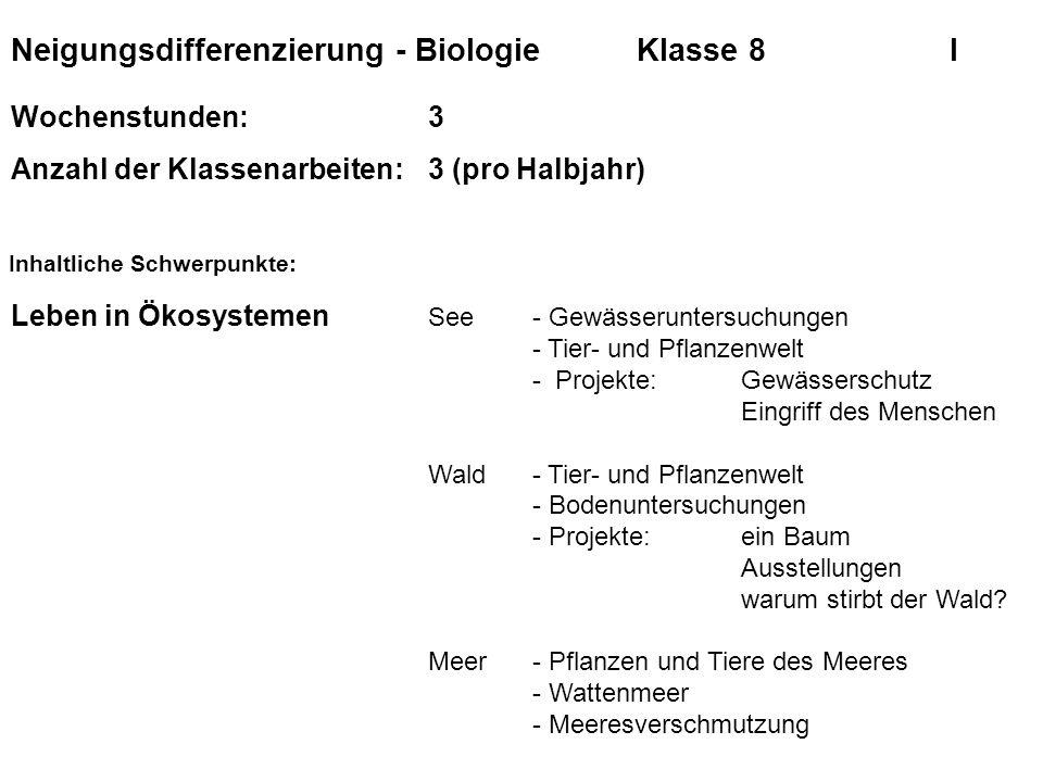 Neigungsdifferenzierung - Biologie Klasse 8 I
