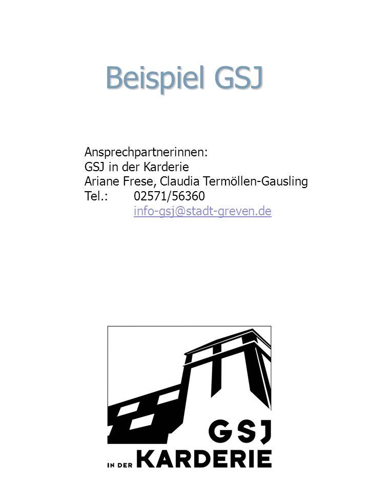 Beispiel GSJ Ansprechpartnerinnen: GSJ in der Karderie