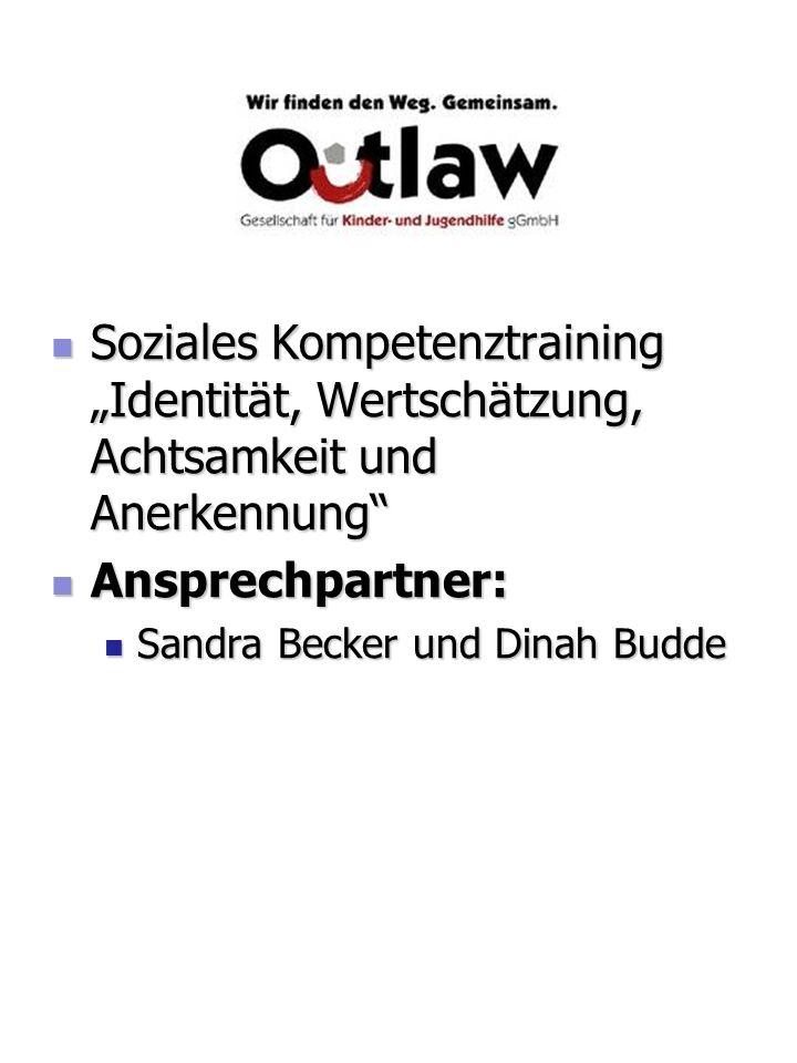 """Soziales Kompetenztraining """"Identität, Wertschätzung, Achtsamkeit und Anerkennung"""