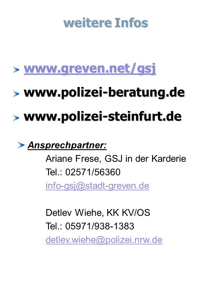 weitere Infos www.greven.net/gsj www.polizei-beratung.de