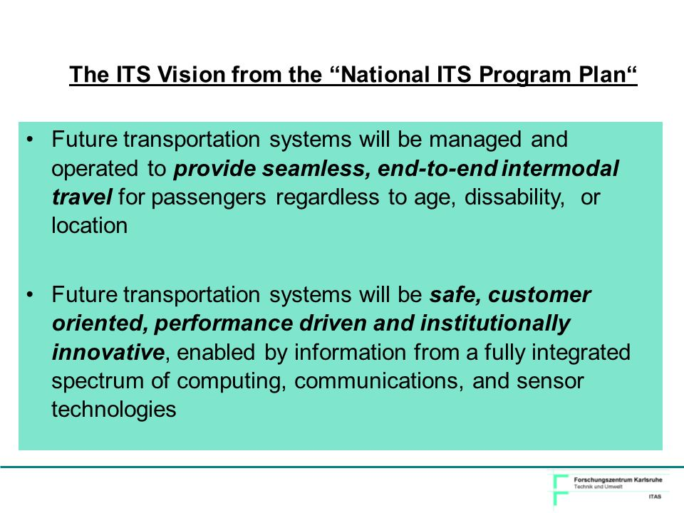 The ITS Vision from the National ITS Program Plan