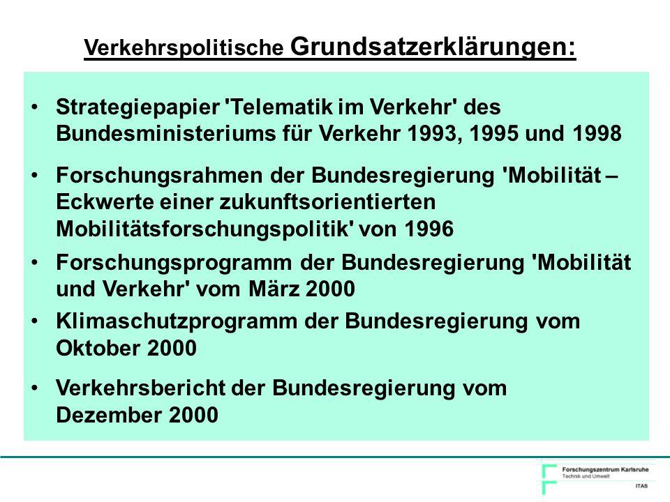 Verkehrspolitische Grundsatzerklärungen: