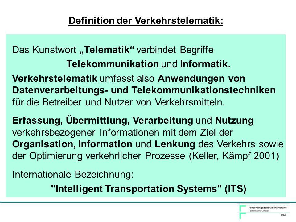 Definition der Verkehrstelematik: